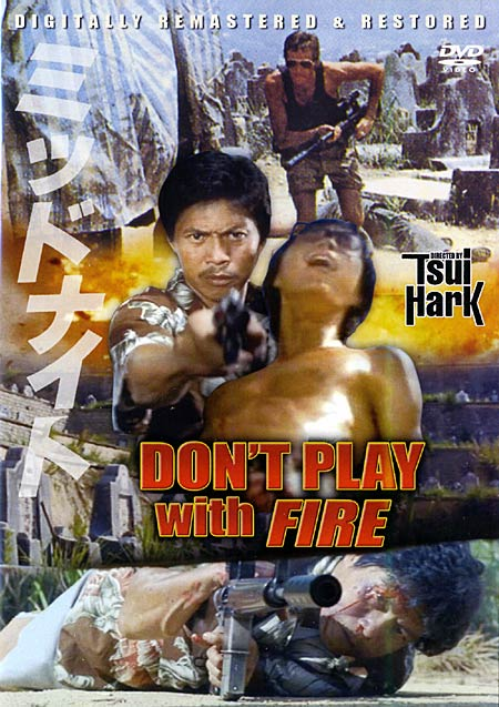 Don T Play With Fire Asianwiki