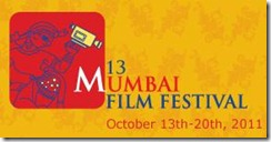 2011 (13th) Mumbai Film Festival-p1.jpg